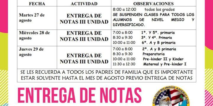 ENTREGA DE NOTAS III UNIDAD CICLO ESCOLAR 2019